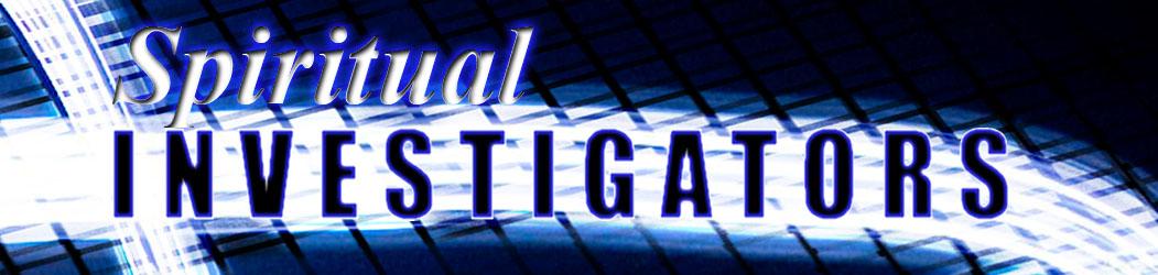 Spiritual Investigators