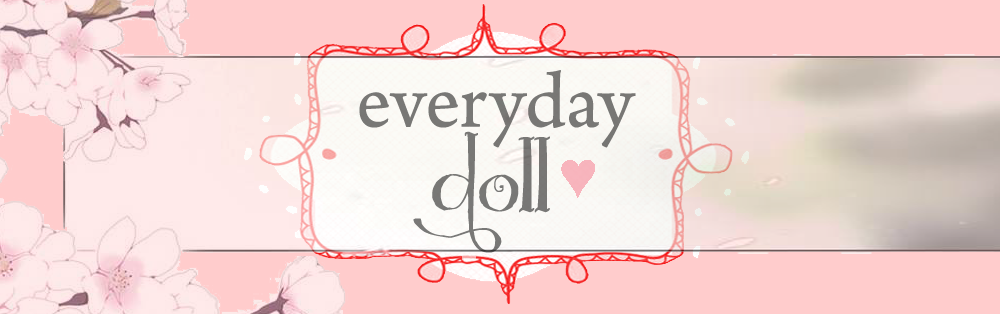 Everyday Doll ♥