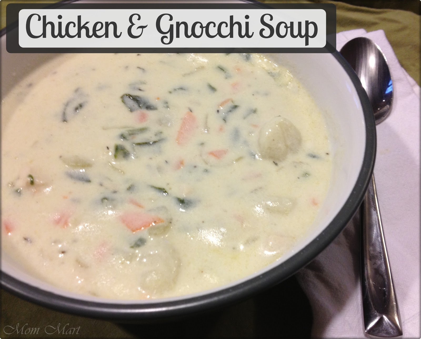 Mom Mart Chicken And Gnocchi Soup Recipe