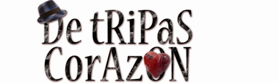 De tRiPaS CorAzON