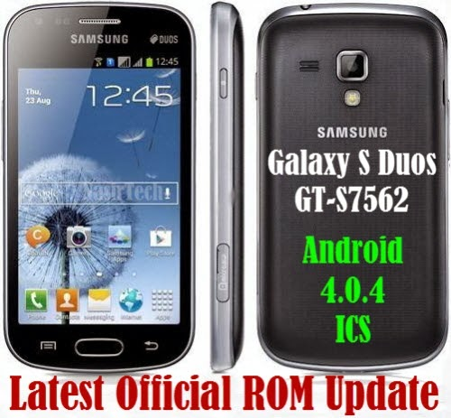 Android 4.0.4 ICS Firmware for Galaxy S Duos GT-S7562- How to Install
