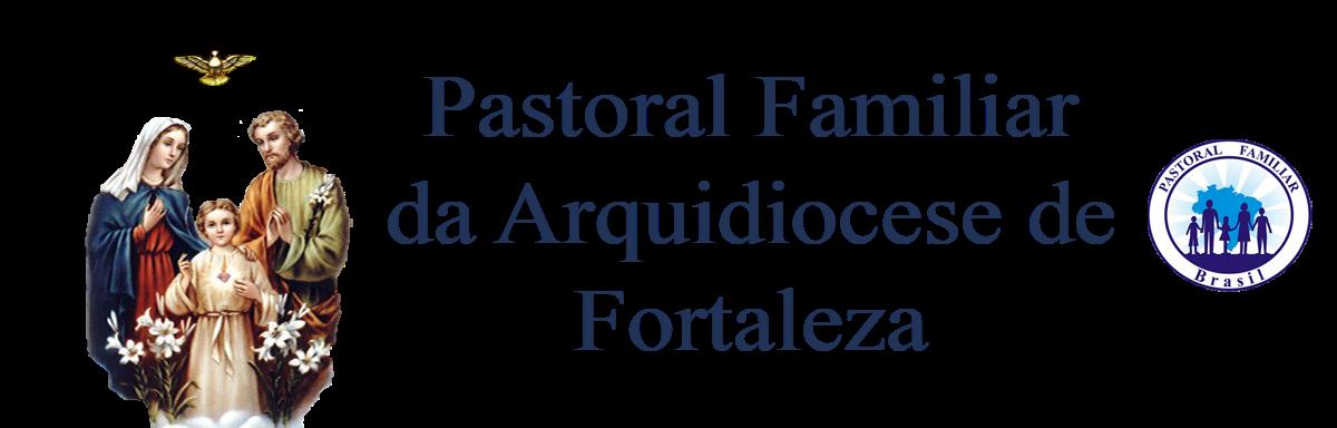 Pastoral Familiar da Arquidiocese de Fortaleza