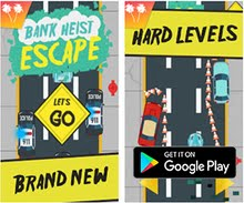 Racing Game of the Week - Bank Heist Escape