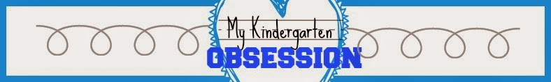 My Kindergarten Obsession