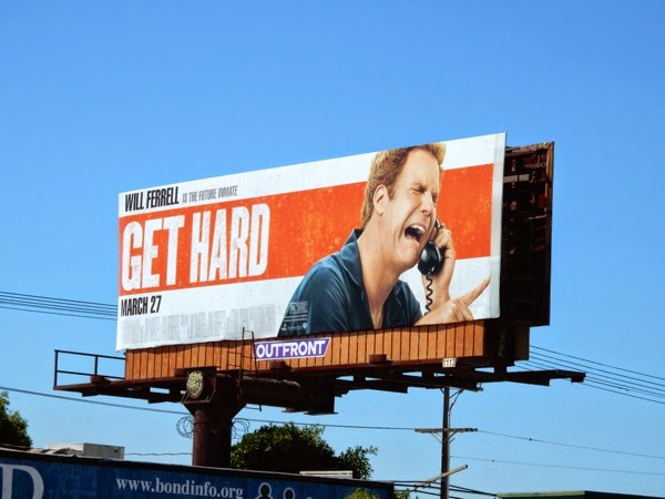 Will Ferrell Get Hard movie billboard