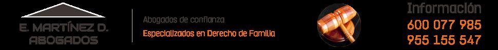 Abogado Familia Sevilla - 955 155 547 - E. Martinez D. Abogados