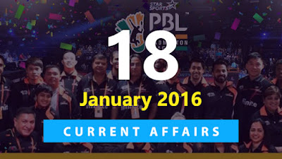 Current Affairs 18  January 2016