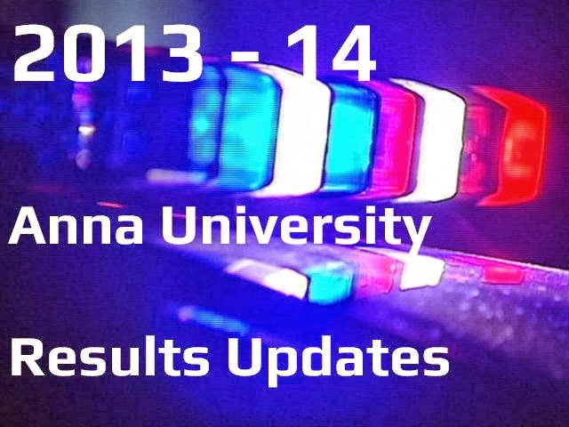 Anna Univ First semester January 2014 exam results online! -2014 1st semester Anna University Chennai Results