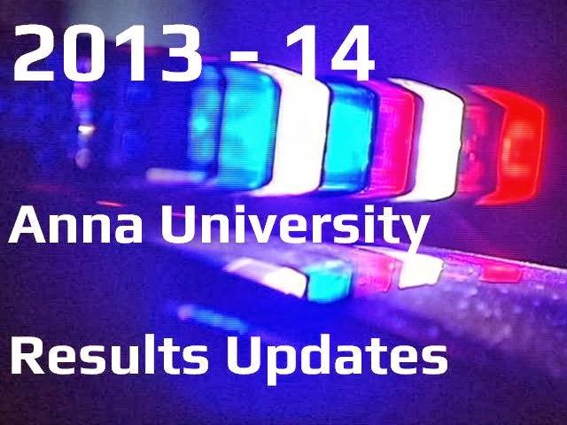 Anna Univ First semester January 2014 exam results online! -2014 1st semester Anna University Chennai Results