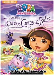 Dora A Aventureira - Dora Salva A Terra Dos Contos de Fada Torrent Dublado