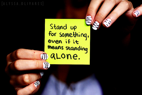 stand up for one s beliefs He stood up for what he believed because he believed that he was right to the very core of his being, and thought that anyone who did not stand up for their belief in his god was a sinner and did .