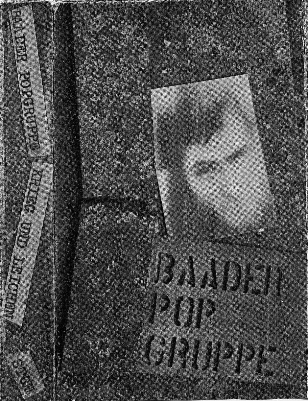 Baader Pop Gruppe - Krieg Und Leichen