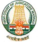 High Court of Madras Recruitments (www.tngovernmentjobs.in)