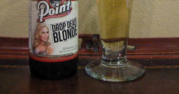Doing Beer Justice: Point Drop Dead Blonde