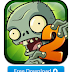 Free Download Plants Vs Zombies 2 Sekarang Juga