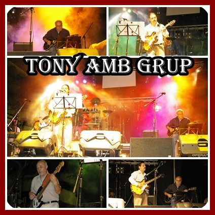 Tony amb Grup