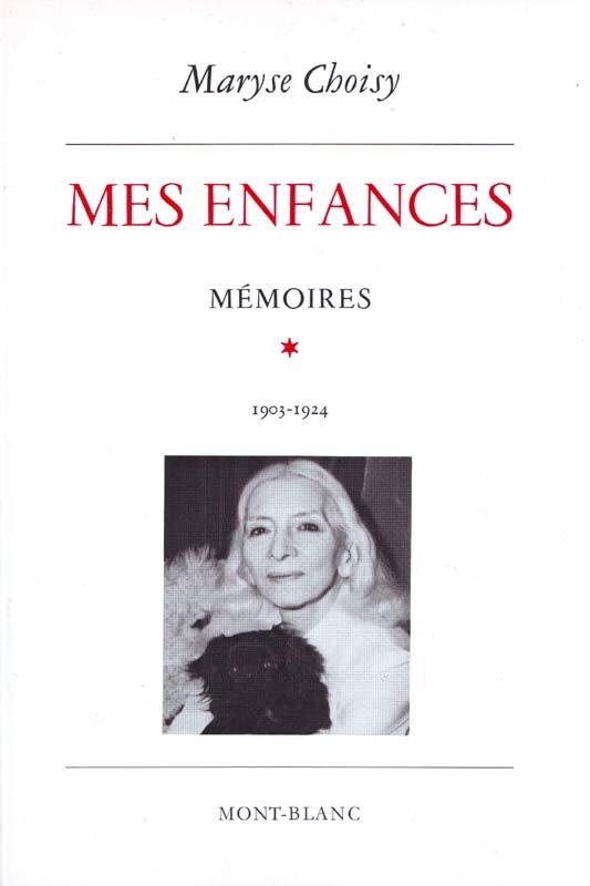 http://marysechoisy.blogspot.fr/2015/06/1971-mes-enfances-memoires-1903-1924.html
