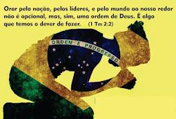 Oremos pelo Brasil!