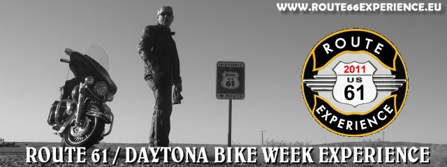 ROUTE 61 / DAYTONA BIKE WEEK EXPERIENCE 2011