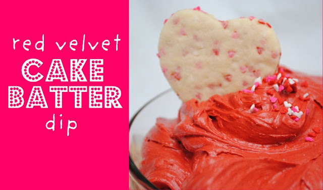 Red Velvet Cake Batter Dip and Funfetti Cookies