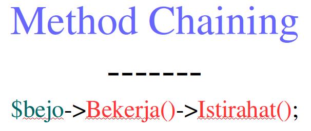 menggunakan method chainng