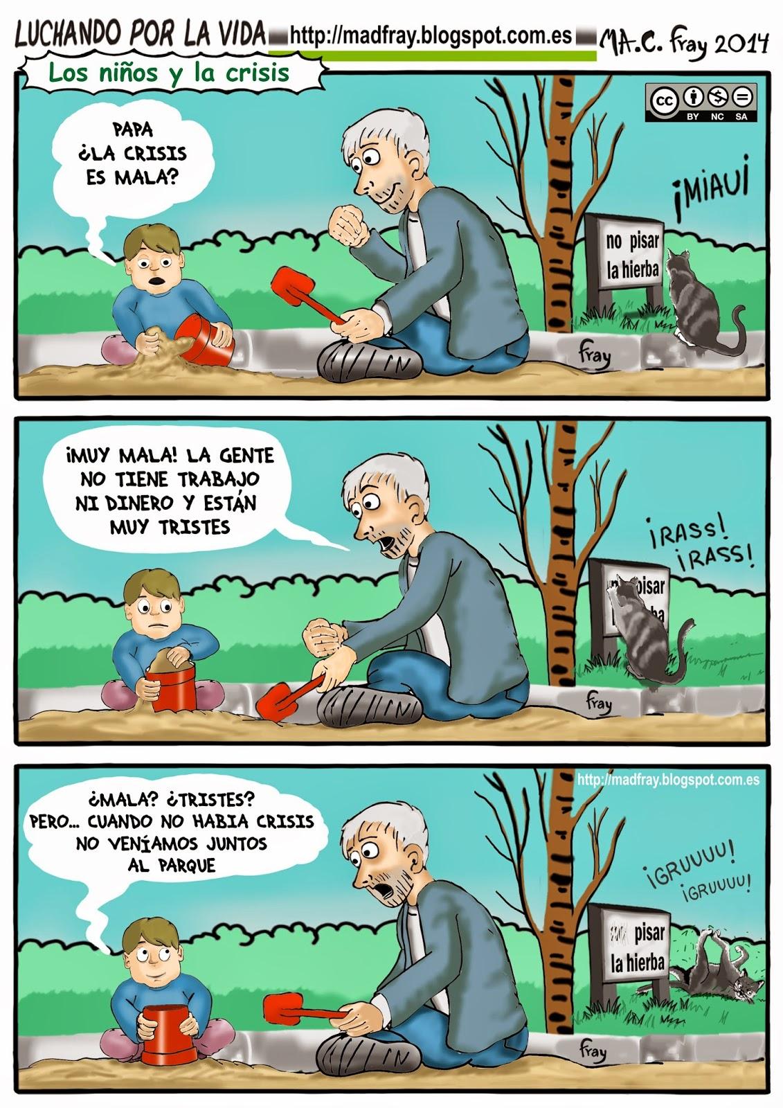 Viñeta humor ironía: ¿Papa la crisis es mala? Los niños se dan cuenta de todo, interpretan las cosas en función de cómo ha cambiado su vida cotidiana,  Mad Fray