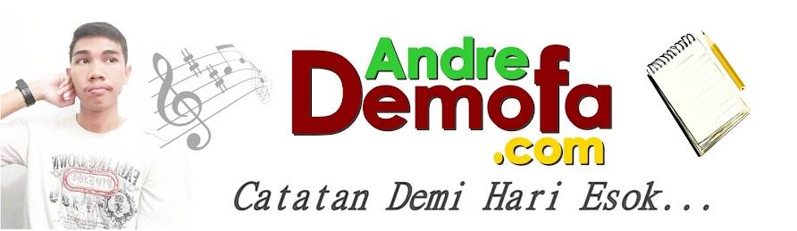AndreDemofa.Com - Catatan Demi Hari Esok