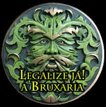 Uma Bruxaria legalizada!