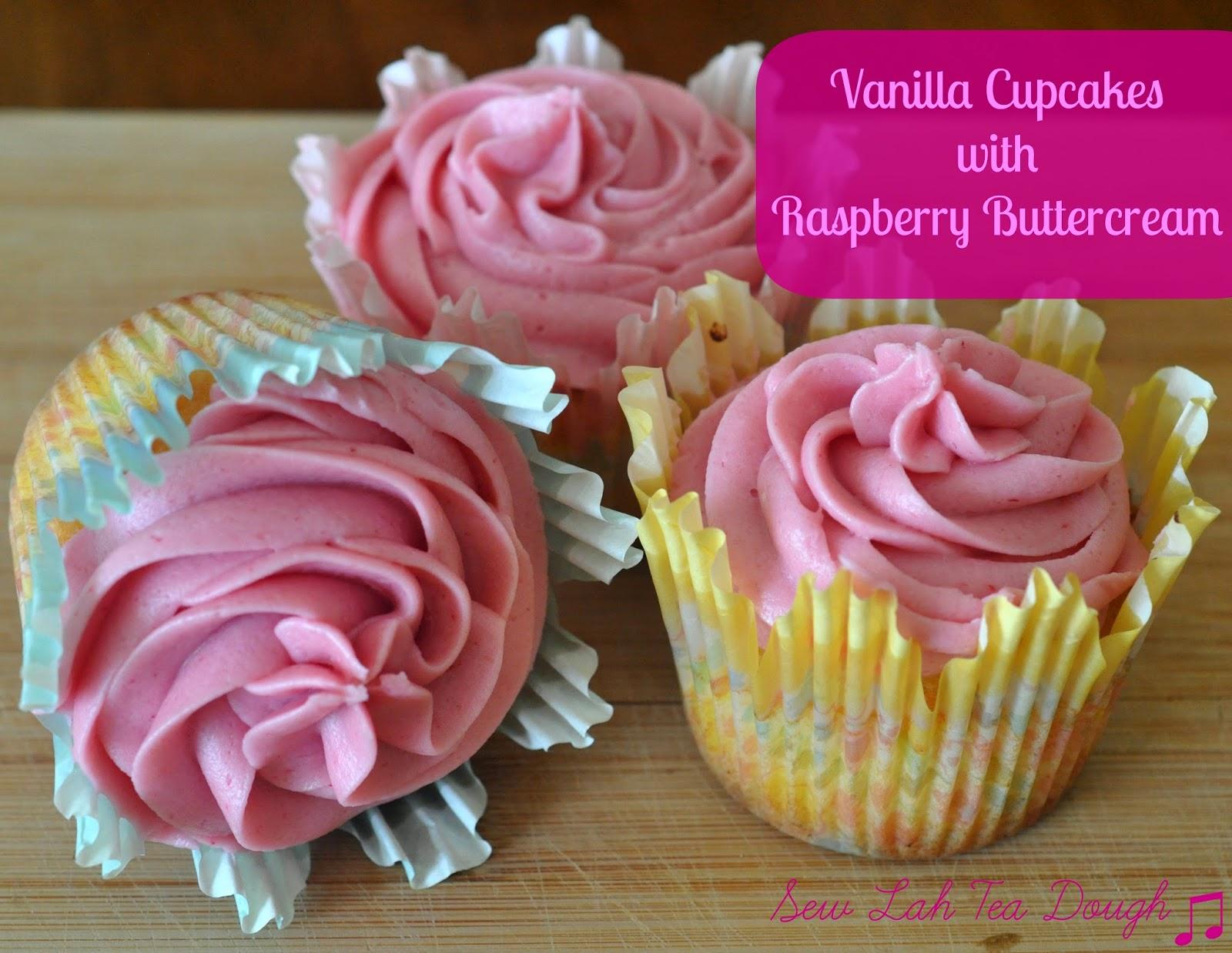 Sew Lah Tea Dough: Double Vanilla Cupcakes and Real Raspberry ...