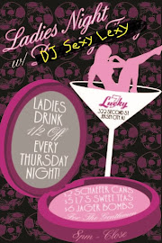 Ladies Night continues with DJ Sexy Lexy @ Lucky Seven's!
