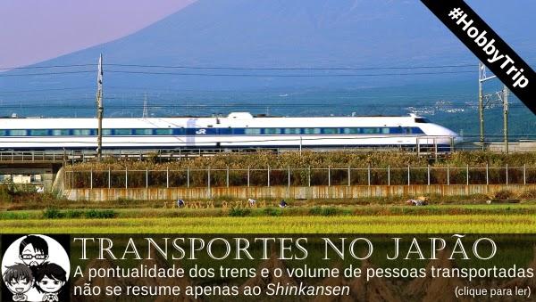 Pocket Hobby - www.pockethobby.com - #HobbyTrip 4 - Como funcionam os Transportes no Japão?