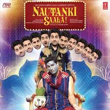 Nautanki Saala (2013) Mp3 Songs Free Download