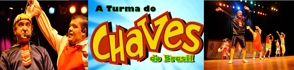 Turma do Chaves do Brasil