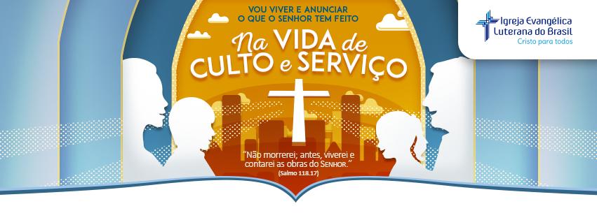 Na vida de culto e serviço