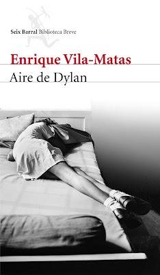 Aire de Dylan de Enrique Vila-Matas