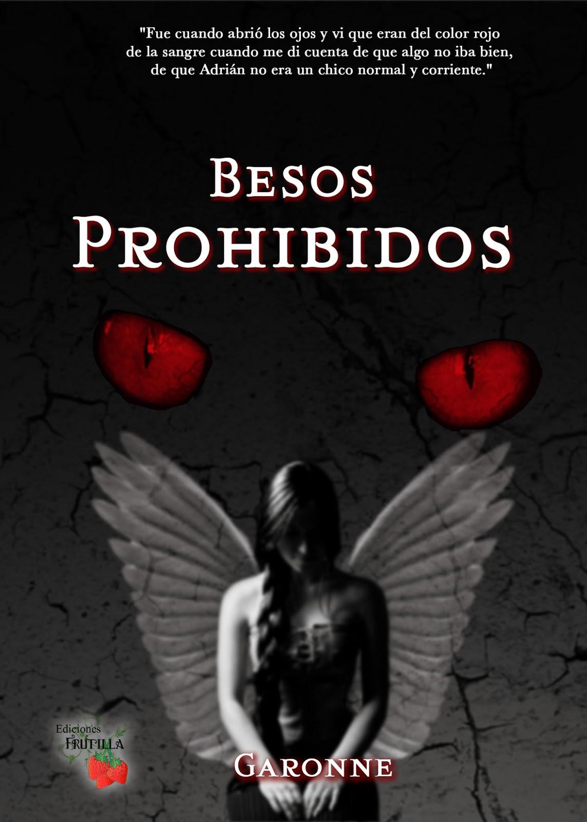 """Fic """"Besos prohibidos"""" de Garonne.  Besos+prohibidos+portada+final"""