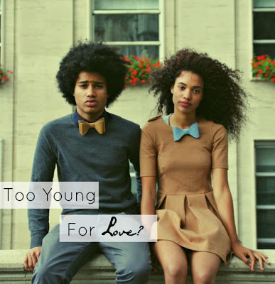 Too Young For Love?