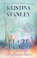 Blaze by Kristina Stanley