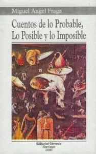 Cuentos de lo Probable, lo Posible y lo Imposible