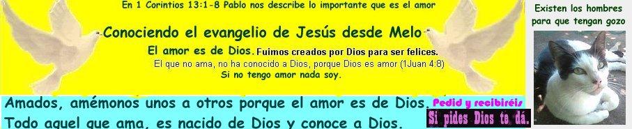 Conociendo el evangelio de Jesús desde Melo