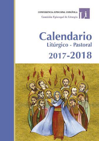 CALENDARIO LITÚRGICO PASTORAL 2017-2018