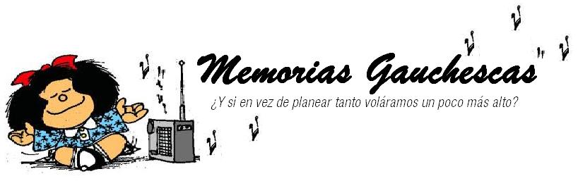 Memorias Gauchescas