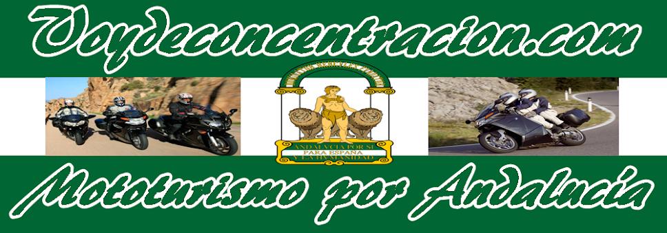 BIENVENIDOS A LA WEB DE LAS CONCENTRACIONES DE MOTOS  EN ANDALUCIA