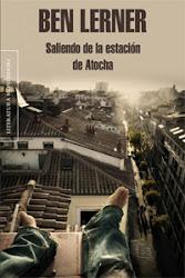 SALIENDO DE LA ESTACIÓN DE ATOCHA: Ben Lerner