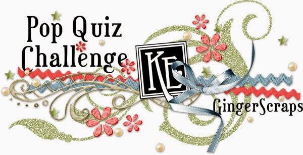 http://forums.gingerscraps.net/showthread.php?26465-August-s-Pop-Quiz&p=317261#post317261