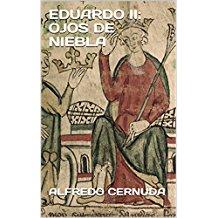 EDUARDO II: OJOS DE NIEBLA