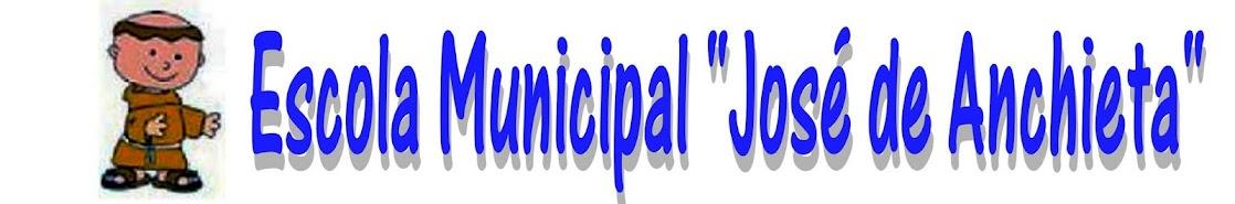 """Escola Municipal """"José de Anchieta"""""""