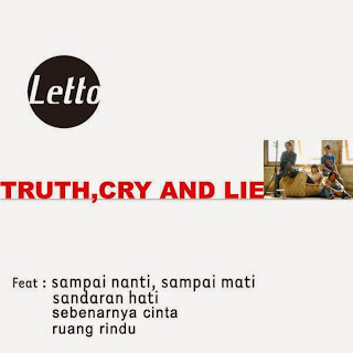 Letto - Sampai Nanti, Sampai Mati (from Truth, Cry and Lie)