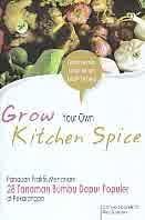 ajibayustore Judul Buku : Grow Your Own Kitchen Spice – Panduan Praktis Menanam 28 Tanaman Bumbu Dapur Populer di Pekarangan Pengarang : Cahyo Saparinto – Rini Susiana Penerbit : ANDI