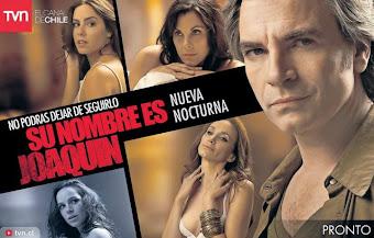 """¡Pronto en las Pantallas de TVN! """"Su Nombre es Joaquín"""""""